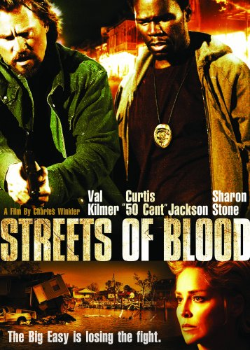 val-kilmer-50-cent-sharon-stone-streets-of-blood